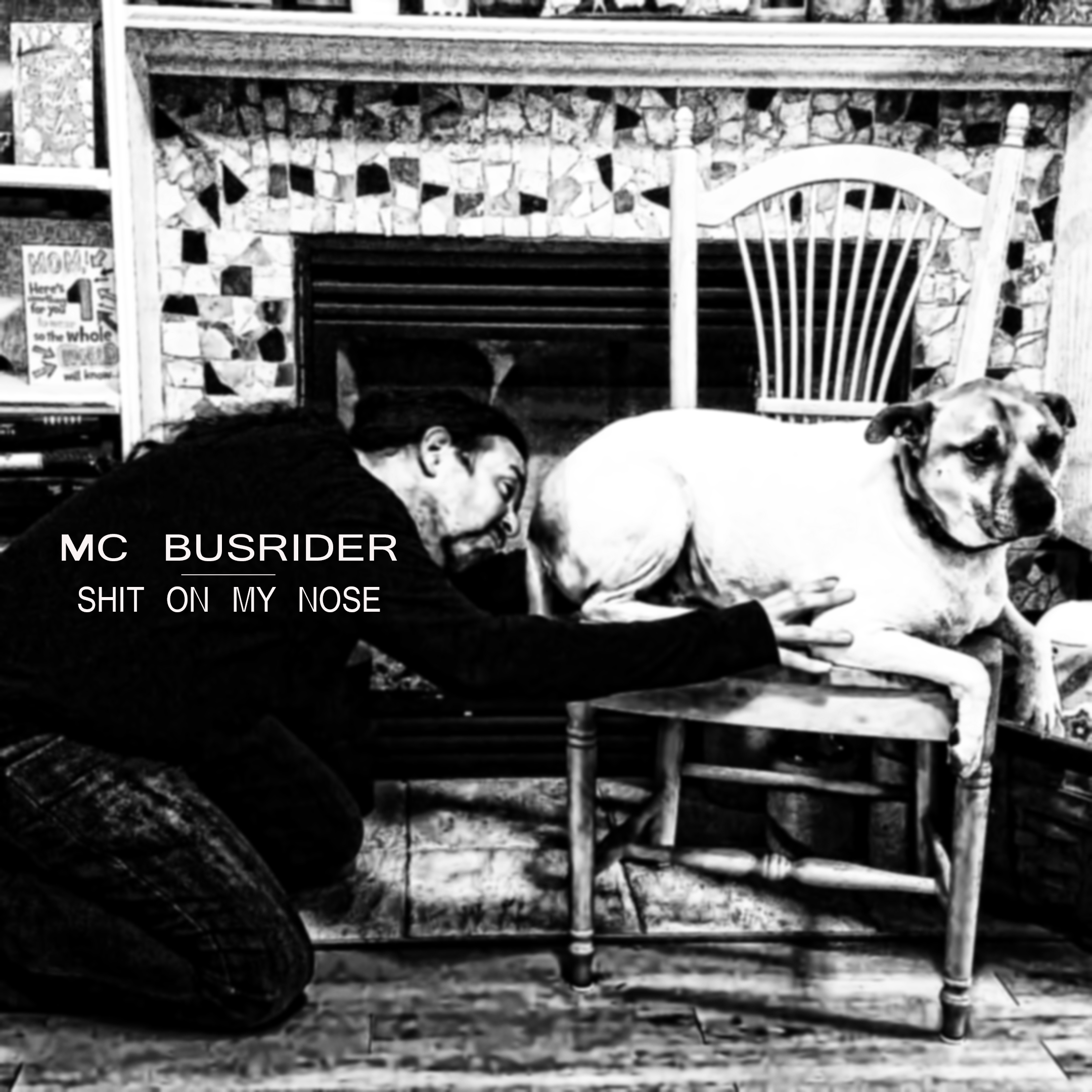 MCBusRider – Shit on my Nose – 8 Tracks – Album